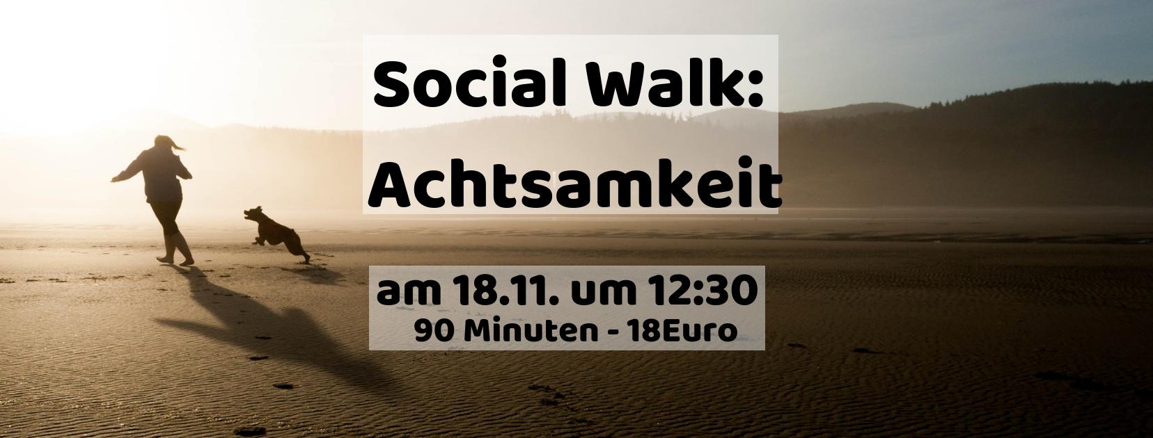 Spaziergang mit Achtsamkeitsübungen Social Walk am 18.11. in Kamen
